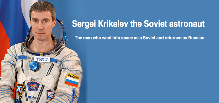 Sergei Krikalev the Soviet astronaut