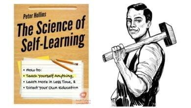 صورة التعلم الذاتي | كيف تتعلم أي شيء بنفسك ؟ – ملخص كتاب : علم التعلم الذاتي